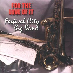 [For the Love of It - CD Cover]